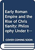 Ferguson, John: Early Roman Empire and the Rise of Christianity (Course A291)