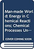 Weaver, Graham: Energy in Chemical Reactions/Prepared by Graham Weaver for the Technology Foundation Course Team; [and, Chemical Processes/Prepared by Roger Harrison and Graham Weaver for the Technology Foundation Course Team]