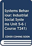 Elliott, David: Industrial social systems (Systems behaviour)