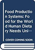 Morris, Dick: Food Production Systems (Course T273)