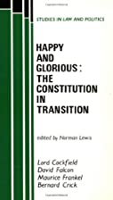 Happy and Glorious: Constitution in…