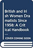 Griffiths: British Irish Women Dramatists (Gender in Writing)