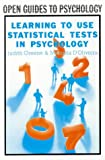 Green, Judith: Learning To Use Statistical Tests In Psychology