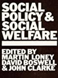 Clarke, John: Social Policy and Social Welfare