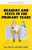 Martin, Tony: Readers and Texts in the Primary Years (Rethinking Reading)