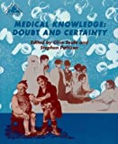 Seale, Clive: Medical Knowledge: Doubt and Certainty