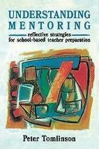 Understanding mentoring : reflective…