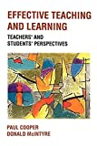Cooper, Paul: Effective Teaching and Learning : Teachers' and Pupils' Perspectives