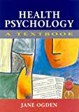 Ogden: HEALTH PSYCHOLOGY: A TEXTBOOK PB