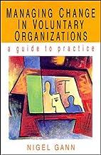 Managing Change in Voluntary Organizations:…