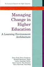Managing Change in Higher Education by Peter…