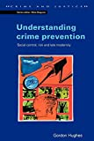 Hughes: Understanding Crime Prevention (Crime & Justice (Open University Press Paperback))