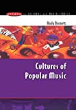 Bennett, Andy: Cultures of Popular Music