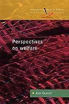 Perspectives on Welfare: Ideas, Ideologies…
