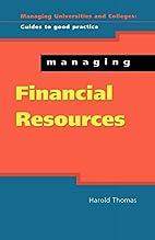 Managing Financial Resources (Managing…