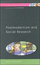 Postmodernism and Social Research…