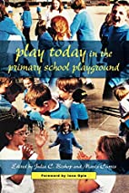 Play Today in the Primary School Playground:…