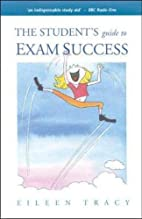Student's Guide to Exam Success by…