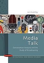 Media Talk (Issues in Cultural & Media…
