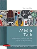 Hutchby, Ian: Media Talk : Language and Interaction on Radio and Television
