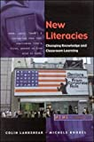Lankshear, Colin: New Literacies