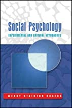 Social Psychology: Experimental and Critical…