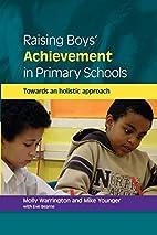 Raising Boys' Achievement in Primary Schools…
