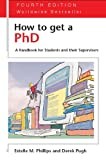 Pugh, Derek Salman: How To Get A Phd: A Handbook For Students And Their Supervisors