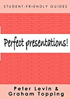 Perfect Presentations! (Student-Friendly…