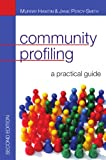 Murray Hawtin: Community Profiling: A Practical Guide: Auditing social needs