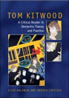 The Tom Kitwood Reader by Clive Baldwin