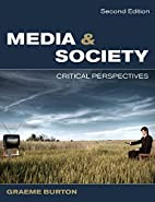 Media and Society: Critical Perspectives by…