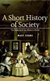 Evans, Mary: A Short History of Society
