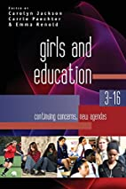 Girls and Education 3-16: Continuing…