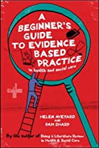A Beginner's Guide to Evidence Based…