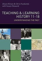 Teaching and Learning History: understanding…