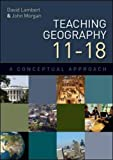 Lambert, David: Teaching Geography 11-18