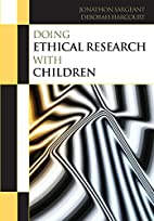 Doing Ethical Research With Children by…
