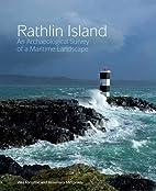 Rathlin Island: An Archaeological Survey of…