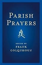 Parish Prayers by Frank Colquhoun