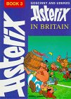 Goscinny: Asterix in Britain (Classic Asterix hardbacks)