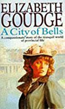 A City of Bells by Elizabeth Goudge