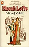 Norah Lofts: Rose for Virtue (Coronet Books)