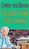 Boom, Corrie Ten: Tramp for the Lord (Hodder Christian paperbacks)