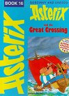 Goscinny: Asterix and the Great Crossing (Classic Asterix hardbacks)