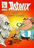 Goscinny, Rene: Asterix and the Laurel Wreath (Classic Asterix paperbacks)