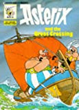 De Goscinny, Rene: Asterix & the Great Crossing