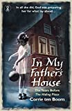 Boom, Corrie Ten: In My Father's House (God changes lives)