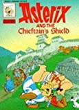 De Goscinny, Rene: Asterix and the Chieftain's Shield