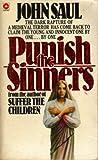 JOHN SAUL: PUNISH THE SINNERS (CORONET BOOKS)